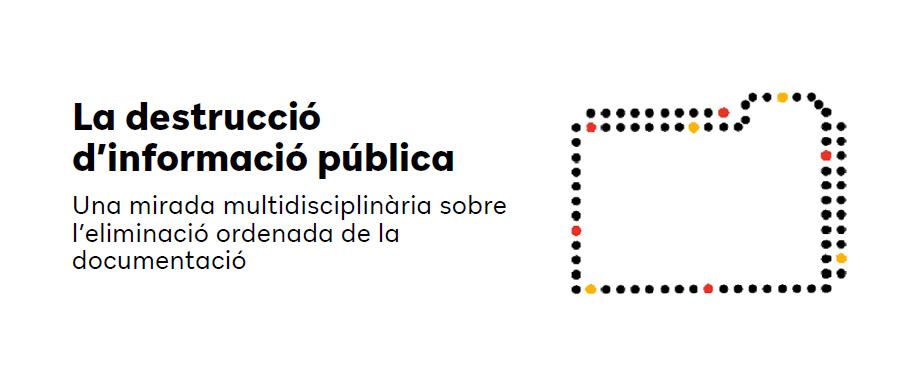 Publicació conjunta de l'Oficina Antifrau i l'AAC-GD sobre destrucció de la informació pública