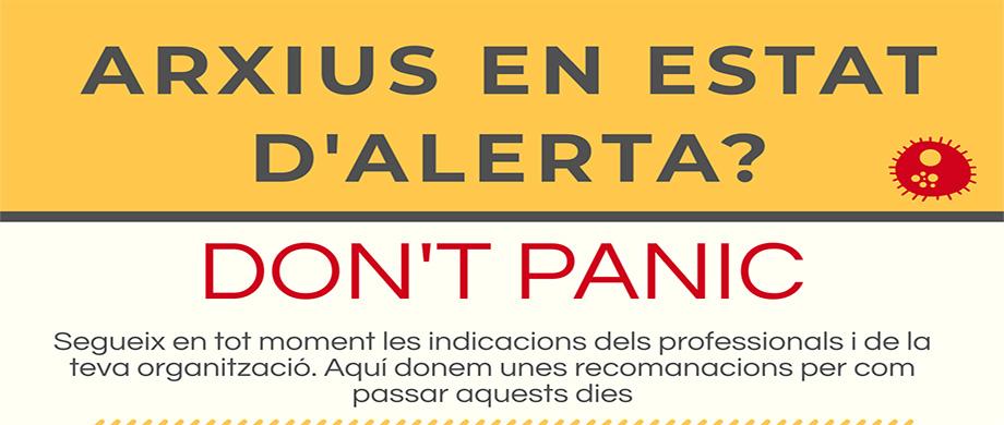 Indicacions per als Arxius en estat d'alerta: Don't panic!