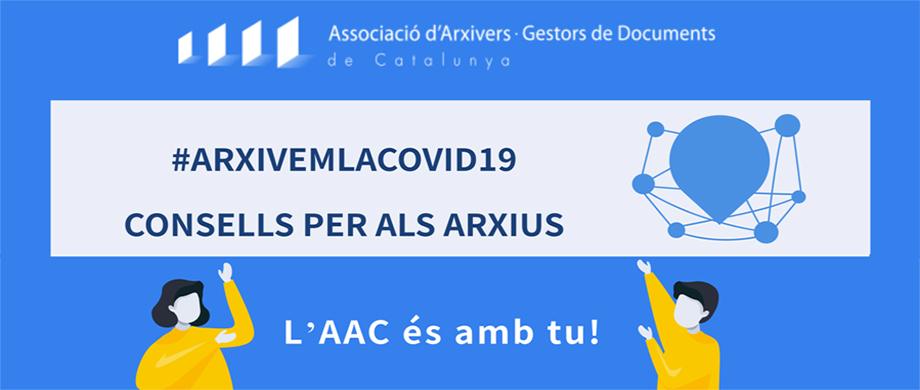 #ARXIVEMLACOVID19: Consells per a la ciutadania i els arxius