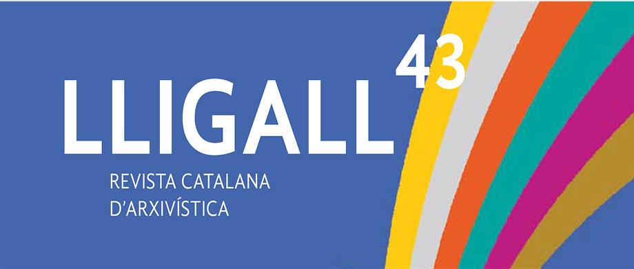 LLIGALL 43 L'arxiu social: de servei a la comunitat