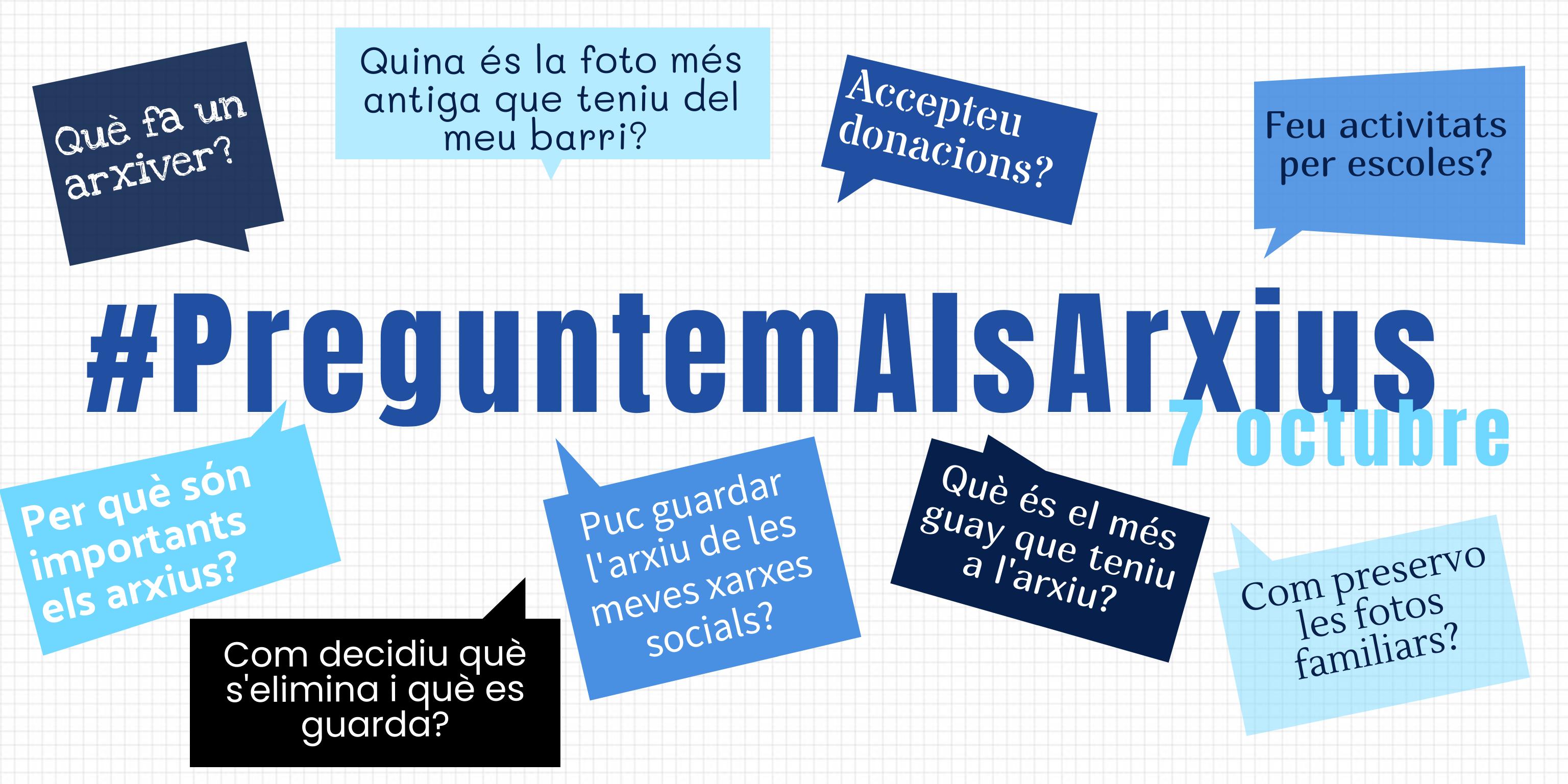 Dimecres 7 d'octubre, #PreguntemAlsArxius !!!