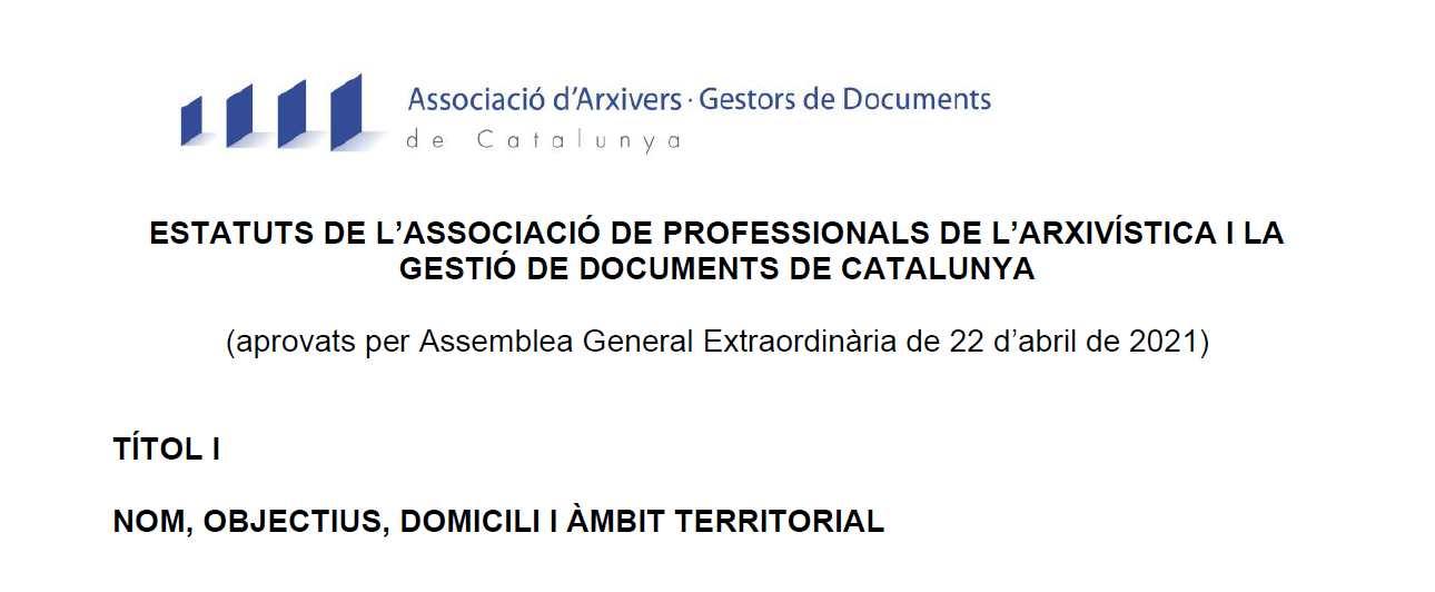 Ja som oficialment Associació de Professionals de l'Arxivística i la Gestió de Documents de Catalunya